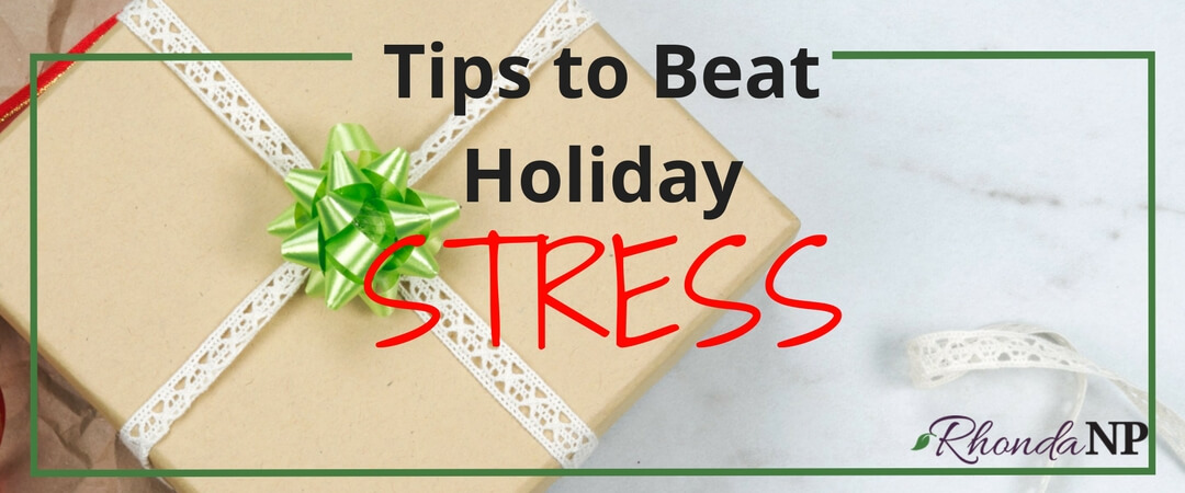 030: Tips to Beat Holiday Stress