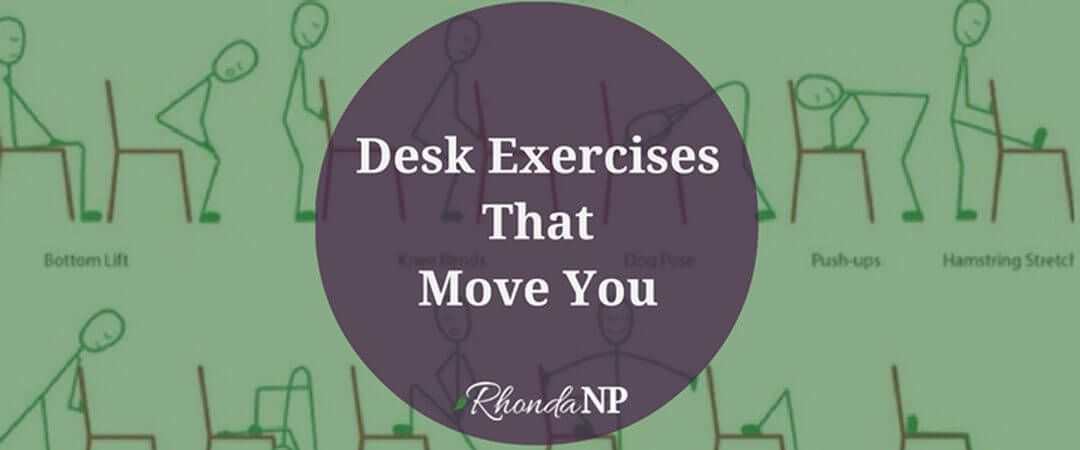 Desk Exercises That Move You